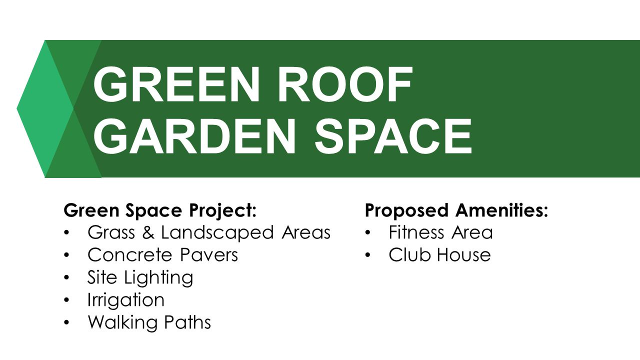 GREEN ROOF GARDEN SPACE