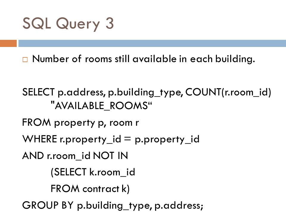SQL Query 3 Number of rooms still available in each building.