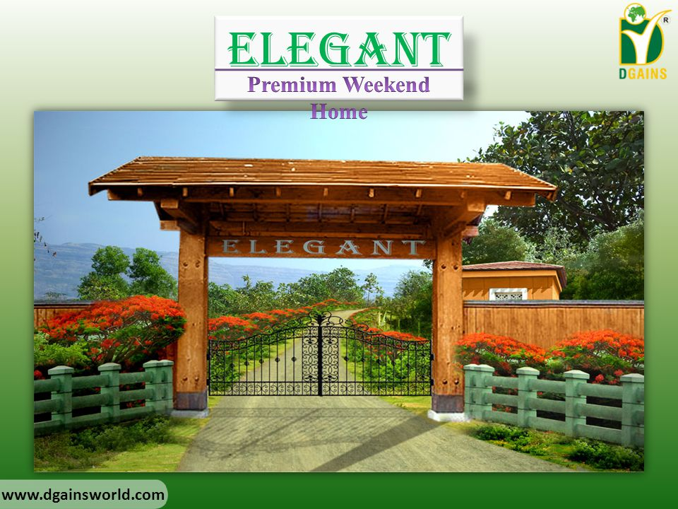 Elegant Premium Weekend Home www.dgainsworld.com