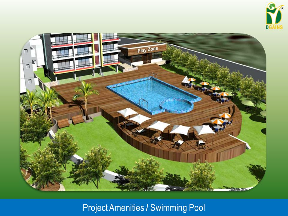 Project Amenities / Swimming Pool