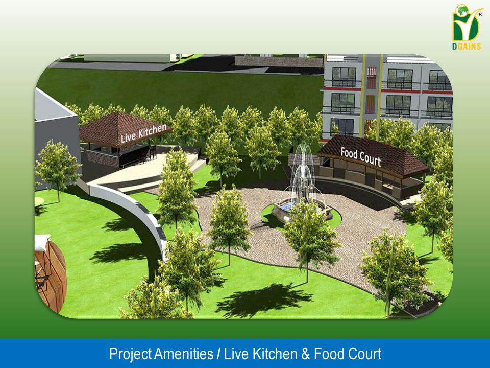 Project Amenities / Live Kitchen & Food Court