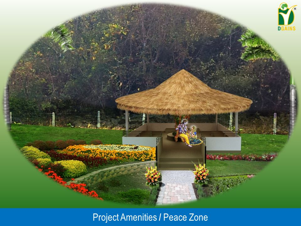 Project Amenities / Peace Zone