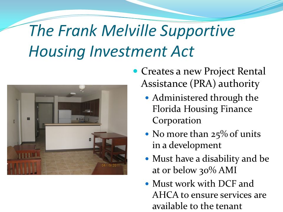 The Frank Melville Supportive Housing Investment Act