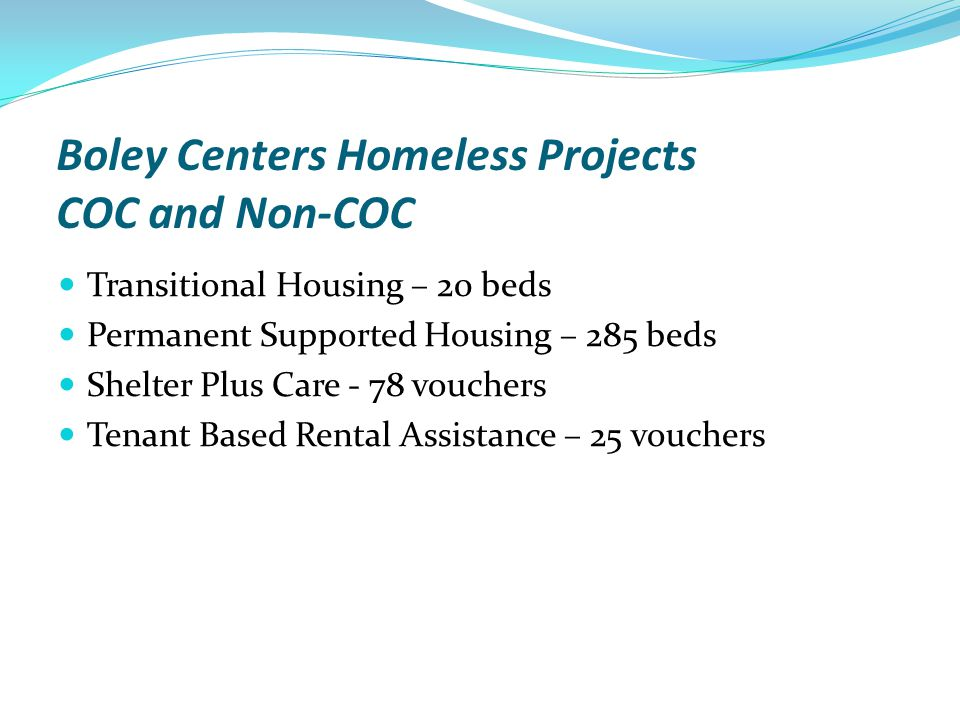 Boley Centers Homeless Projects COC and Non-COC