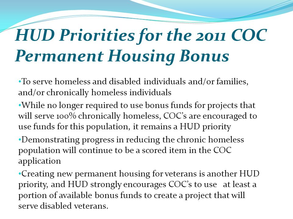 HUD Priorities for the 2011 COC Permanent Housing Bonus