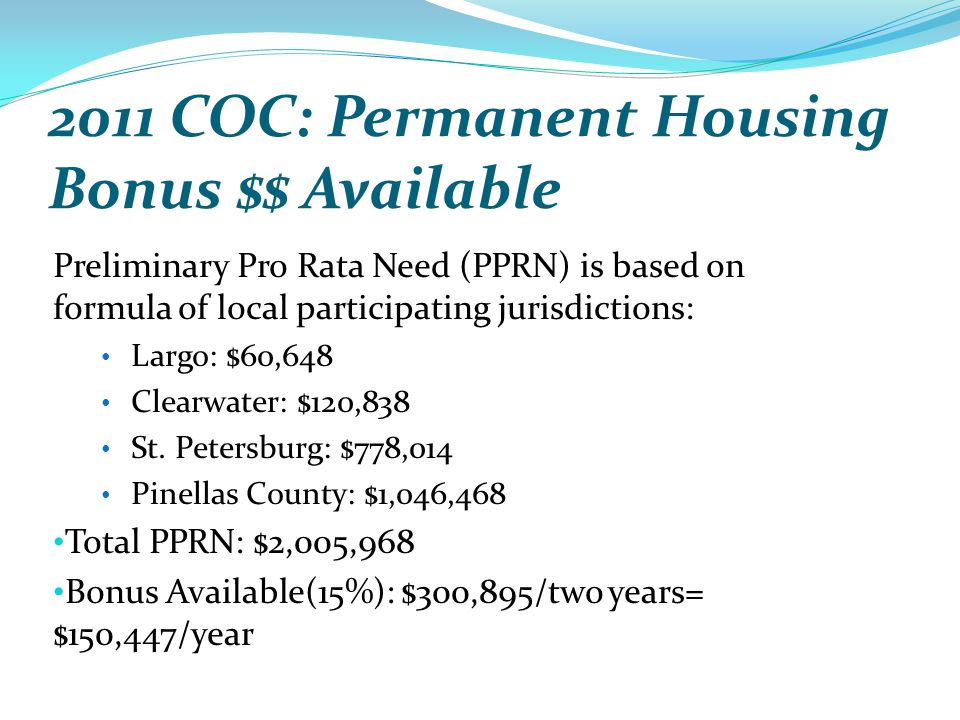 2011 COC: Permanent Housing Bonus $$ Available