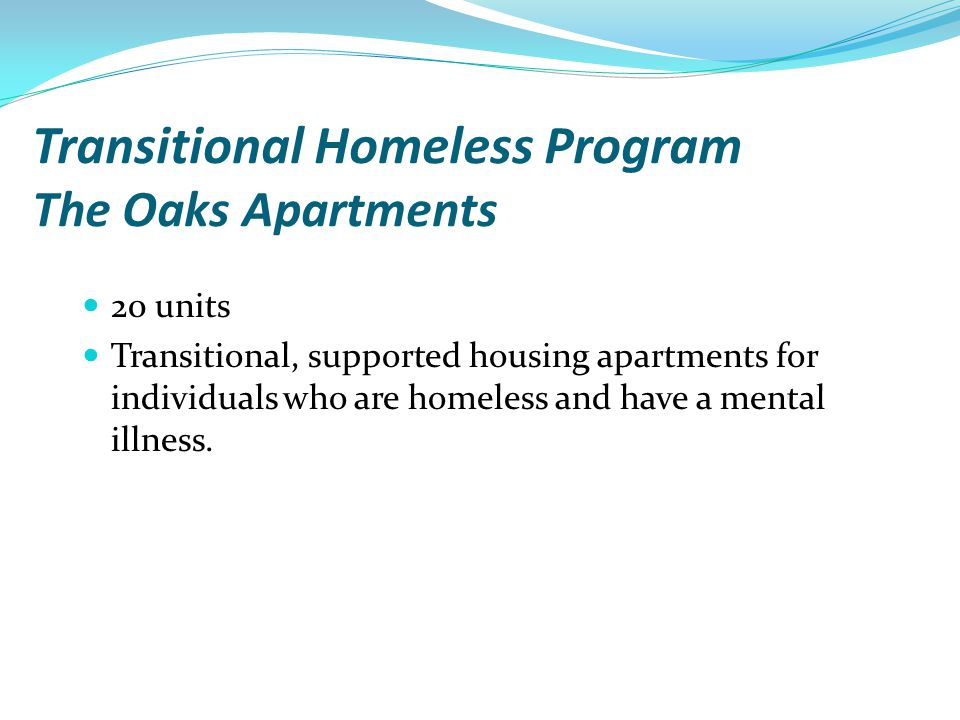 Transitional Homeless Program The Oaks Apartments