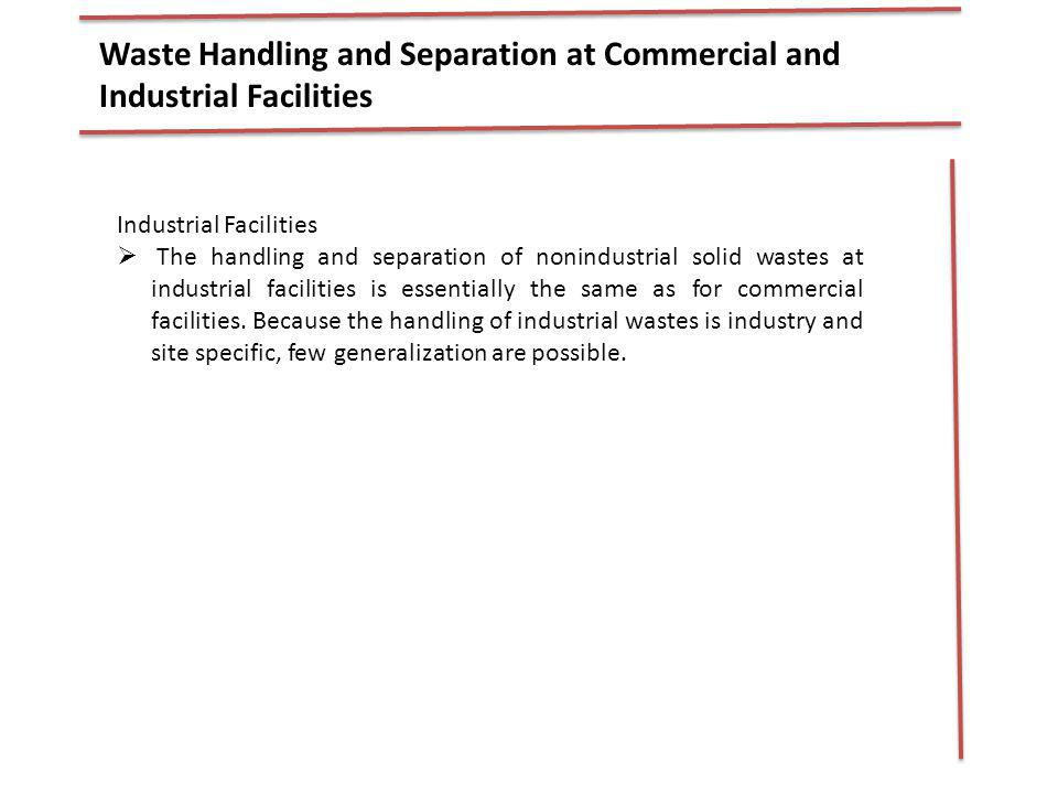 Waste Handling and Separation at Commercial and Industrial Facilities