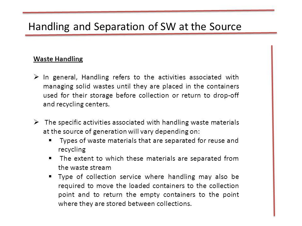 Handling and Separation of SW at the Source