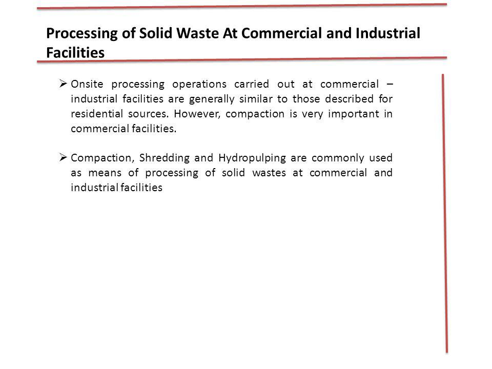 Processing of Solid Waste At Commercial and Industrial Facilities