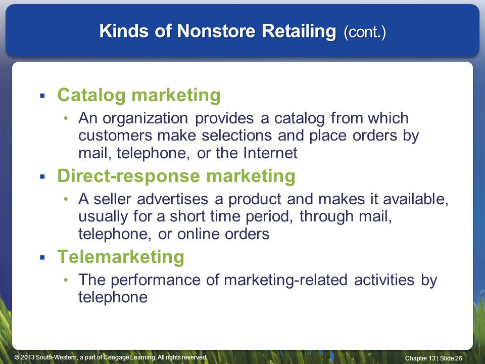 Kinds of Nonstore Retailing (cont.)