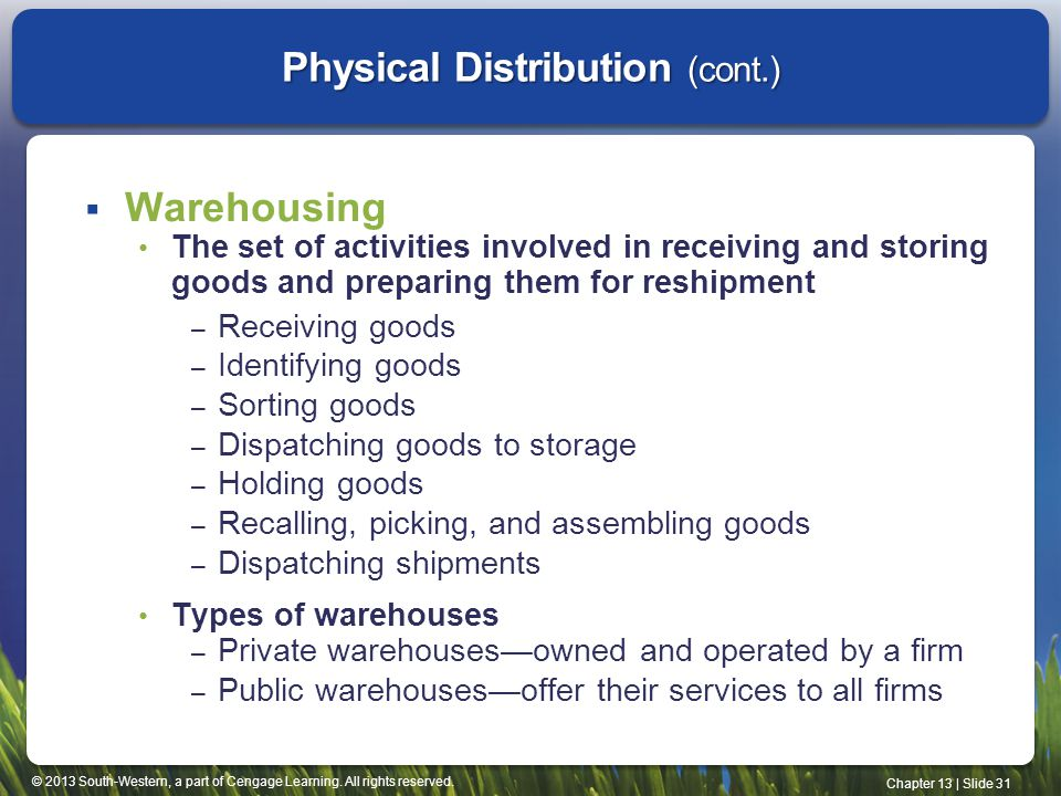 Physical Distribution (cont.)