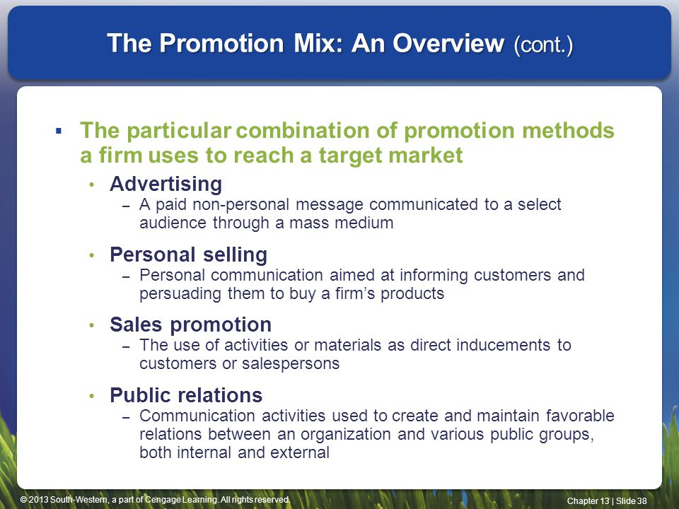 The Promotion Mix: An Overview (cont.)