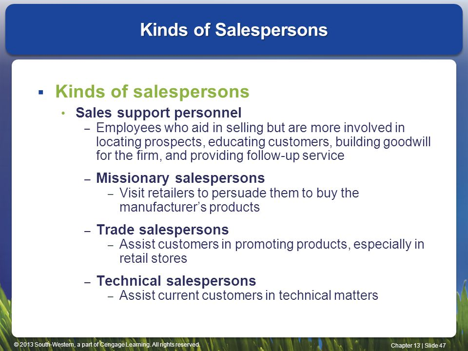Kinds of Salespersons Kinds of salespersons Sales support personnel