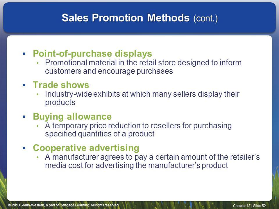 Sales Promotion Methods (cont.)