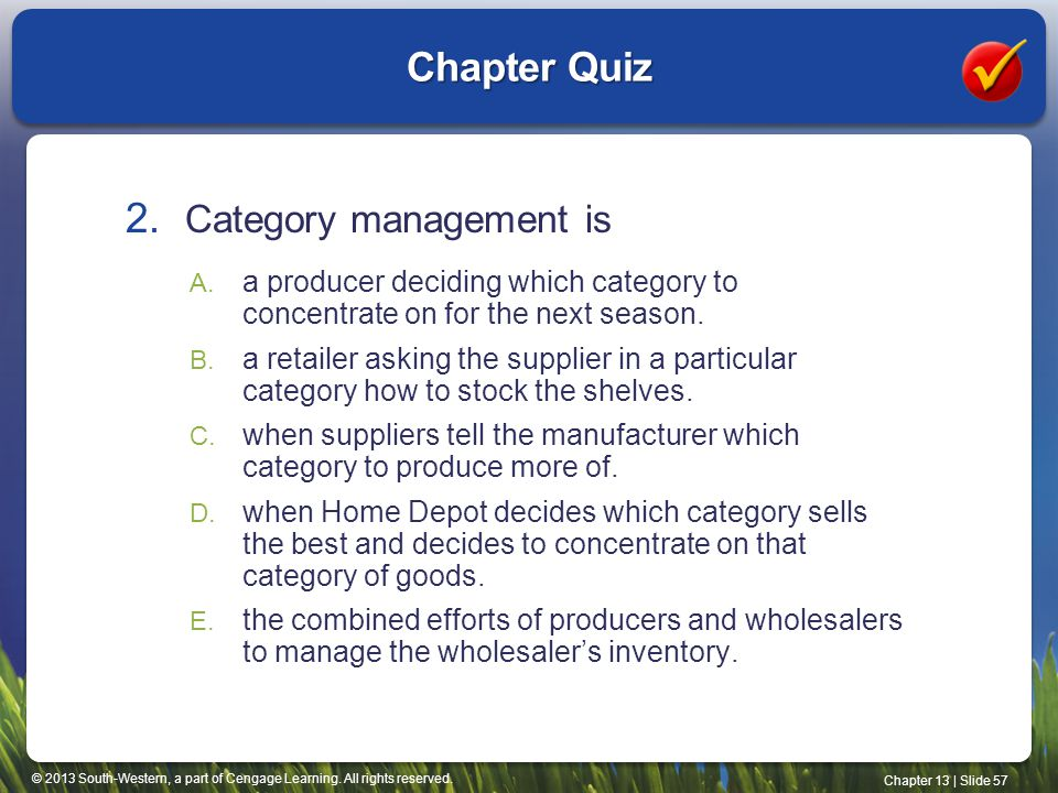 Chapter Quiz Category management is