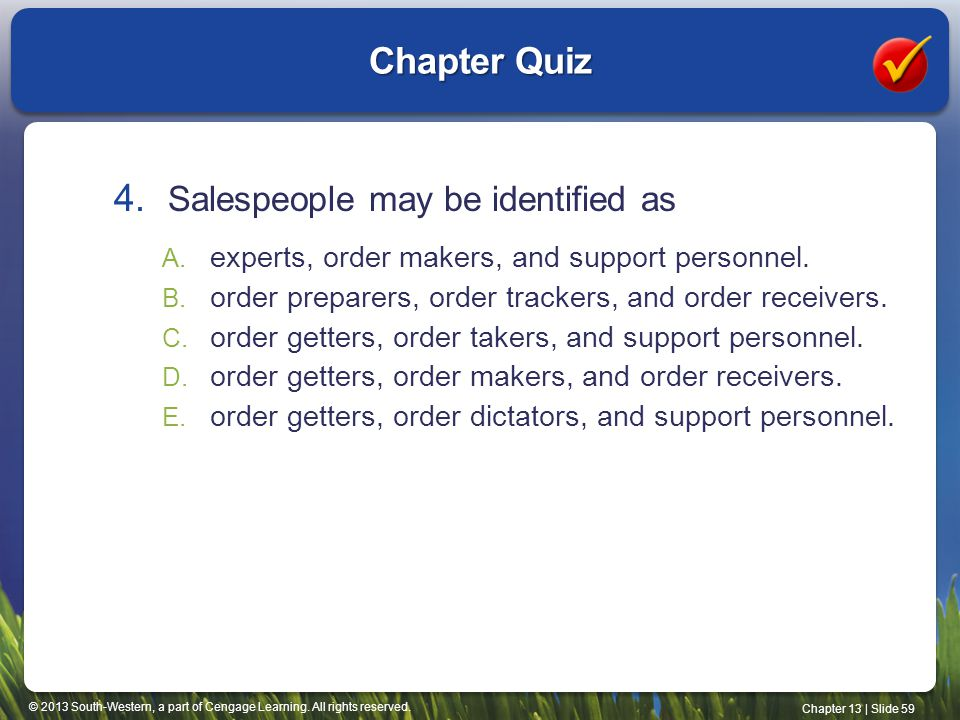 Chapter Quiz Salespeople may be identified as