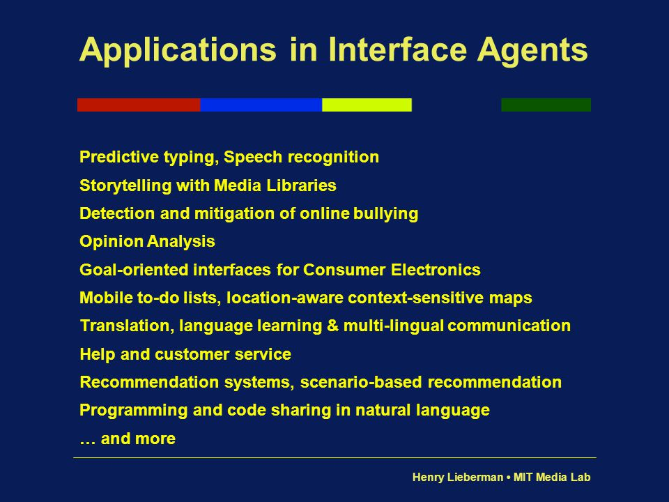 Applications in Interface Agents