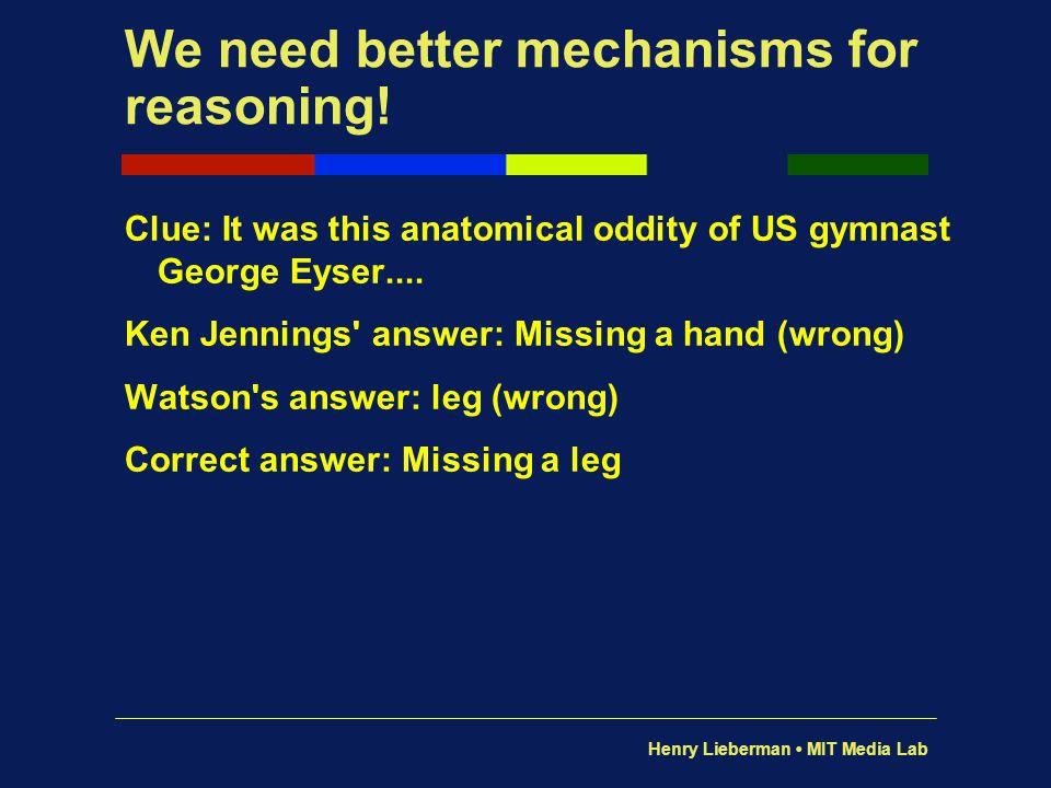 We need better mechanisms for reasoning!