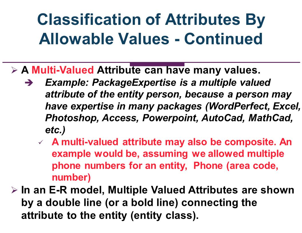 Classification of Attributes By Allowable Values - Continued