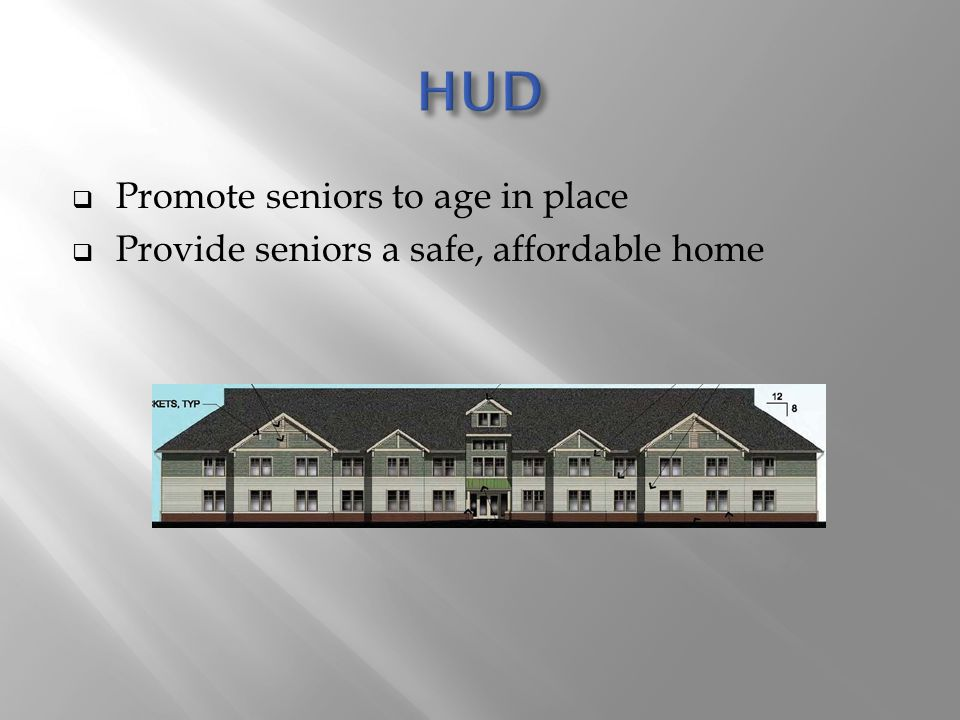 HUD Promote seniors to age in place