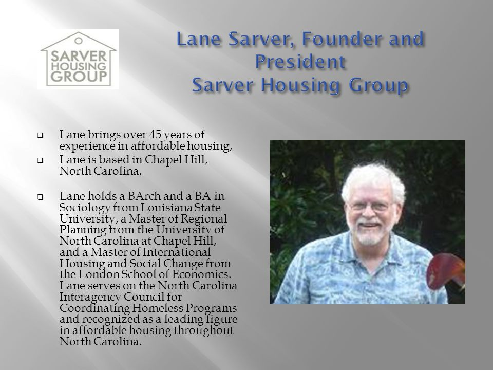 Lane Sarver, Founder and President Sarver Housing Group