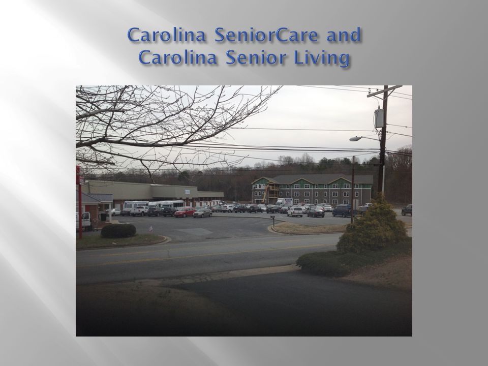 Carolina SeniorCare and Carolina Senior Living