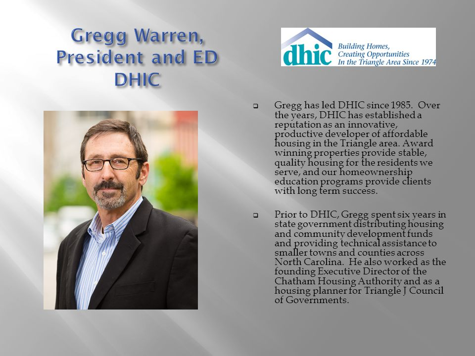 Gregg Warren, President and ED DHIC