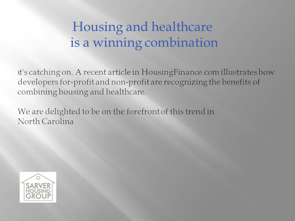 Housing and healthcare is a winning combination