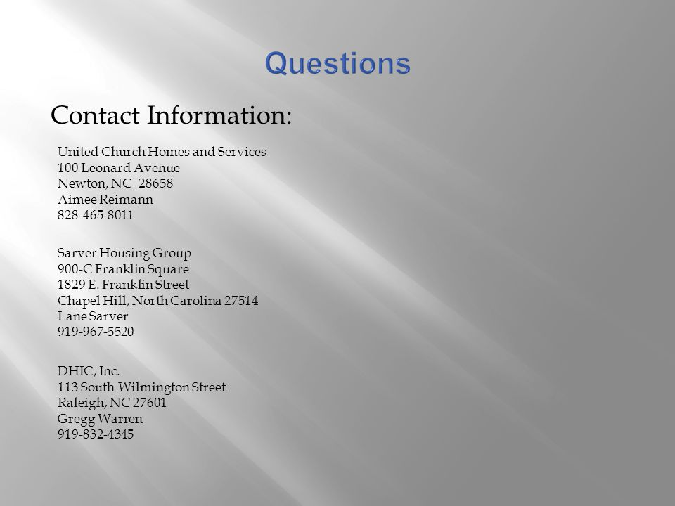 Questions Contact Information: United Church Homes and Services. 100 Leonard Avenue. Newton, NC 28658.
