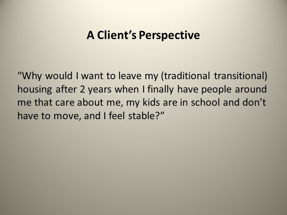 A Client's Perspective