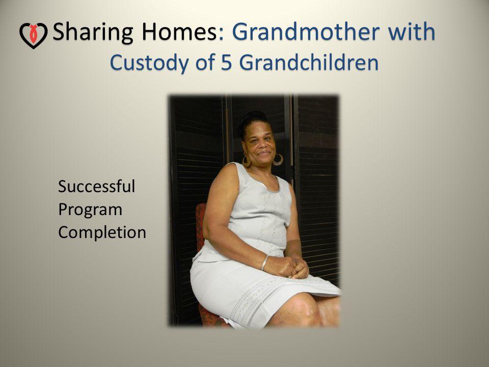 Sharing Homes: Grandmother with Custody of 5 Grandchildren