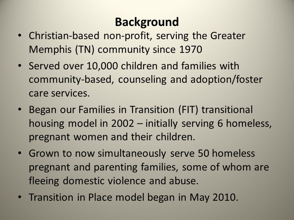 Background Christian-based non-profit, serving the Greater Memphis (TN) community since 1970.