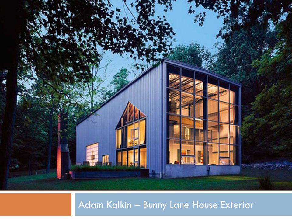 Adam Kalkin – Bunny Lane House Exterior