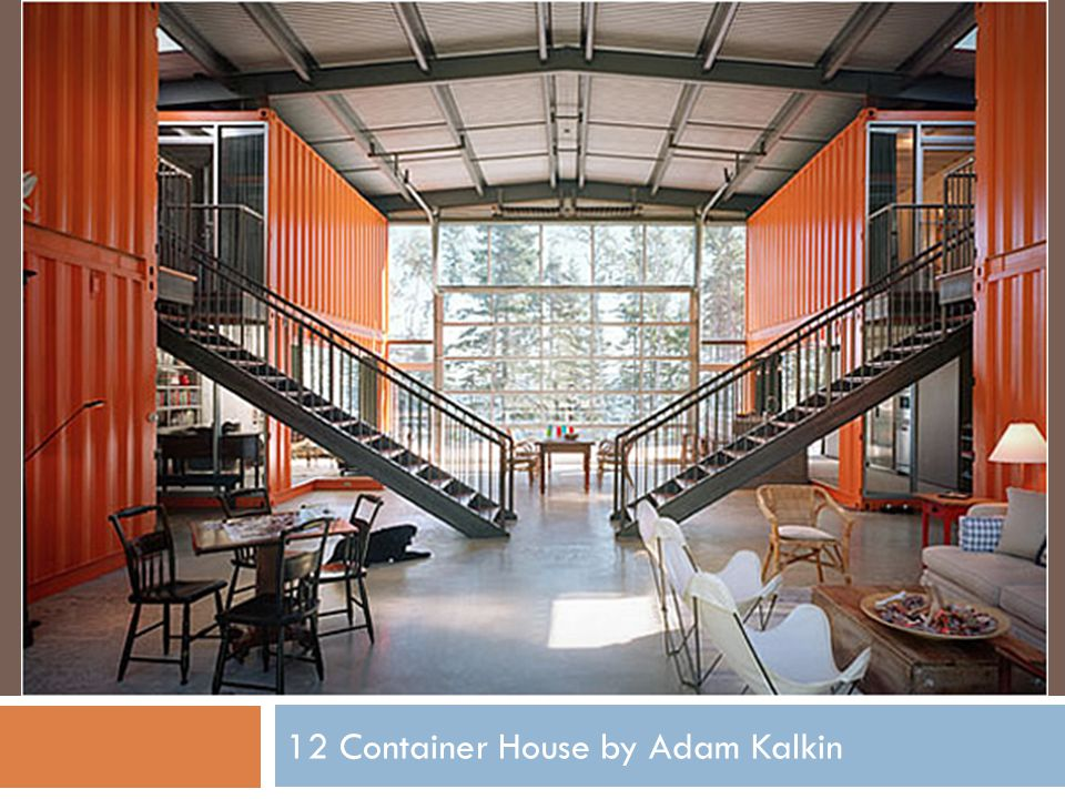12 Container House by Adam Kalkin