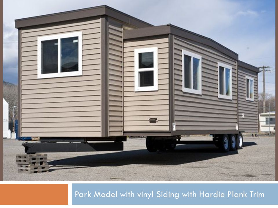 Park Model with vinyl Siding with Hardie Plank Trim