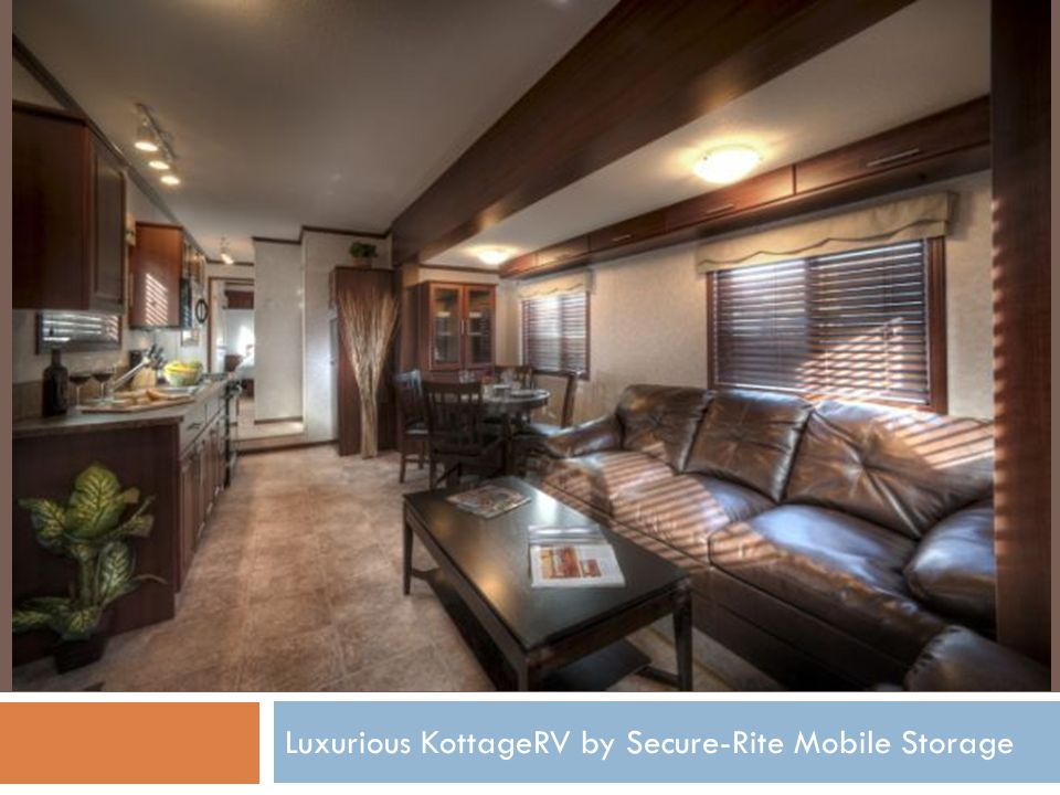 Luxurious KottageRV by Secure-Rite Mobile Storage