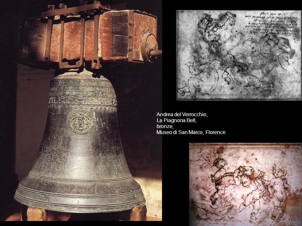 Andrea del Verrocchio, La Piagnona Bell, bronze, Museo di San Marco, Florence.
