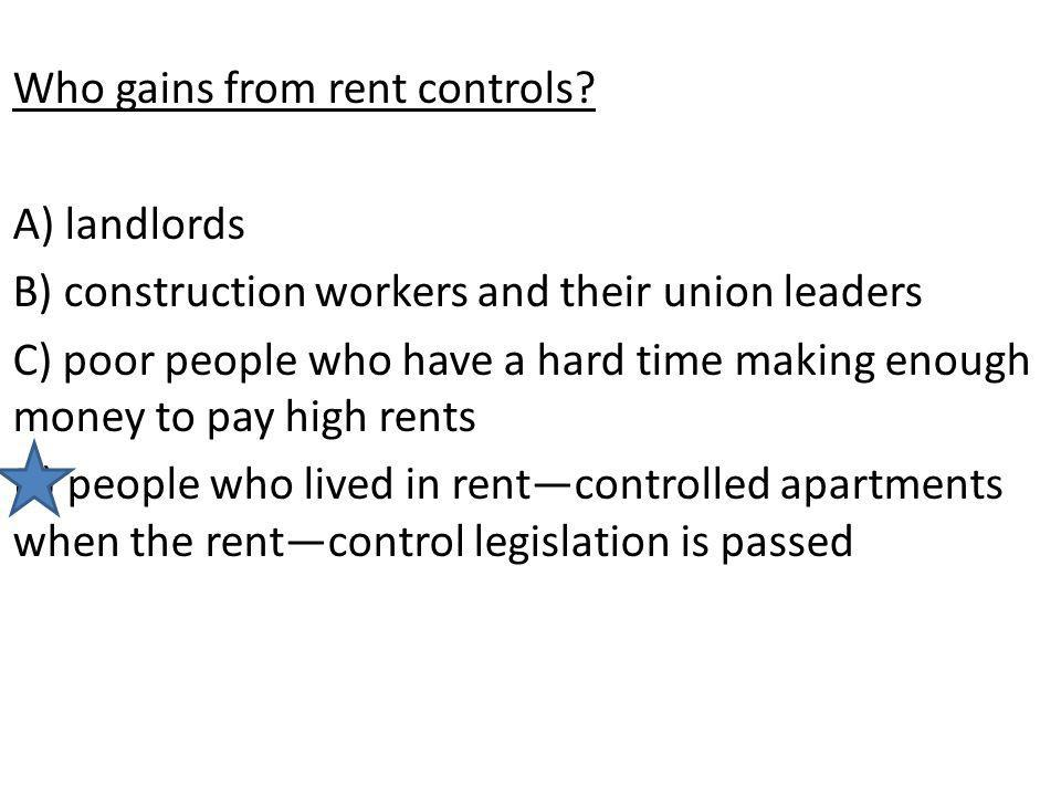 Who gains from rent controls