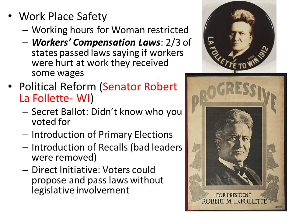 Political Reform (Senator Robert La Follette- WI)