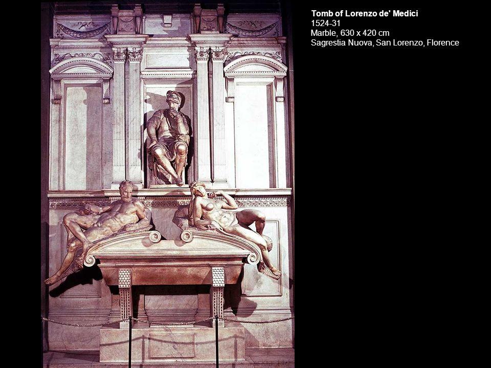 Tomb of Lorenzo de Medici 1524-31 Marble, 630 x 420 cm Sagrestia Nuova, San Lorenzo, Florence