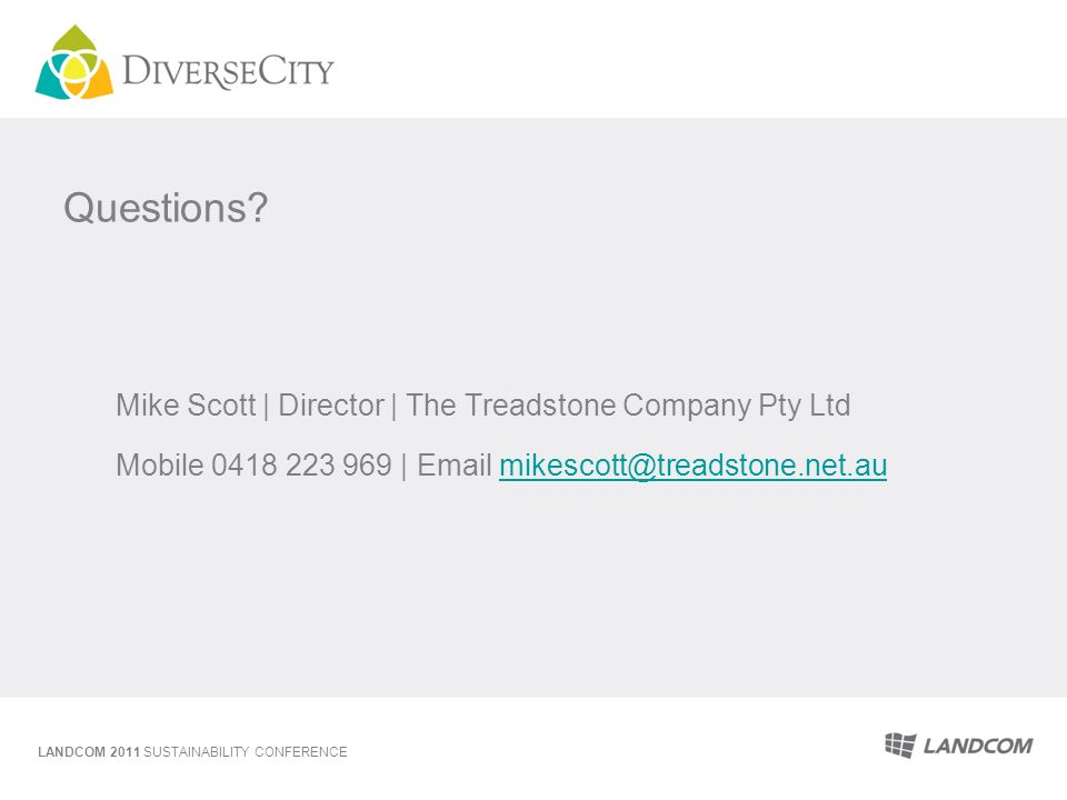 Questions Mike Scott | Director | The Treadstone Company Pty Ltd Mobile 0418 223 969 | Email mikescott@treadstone.net.au