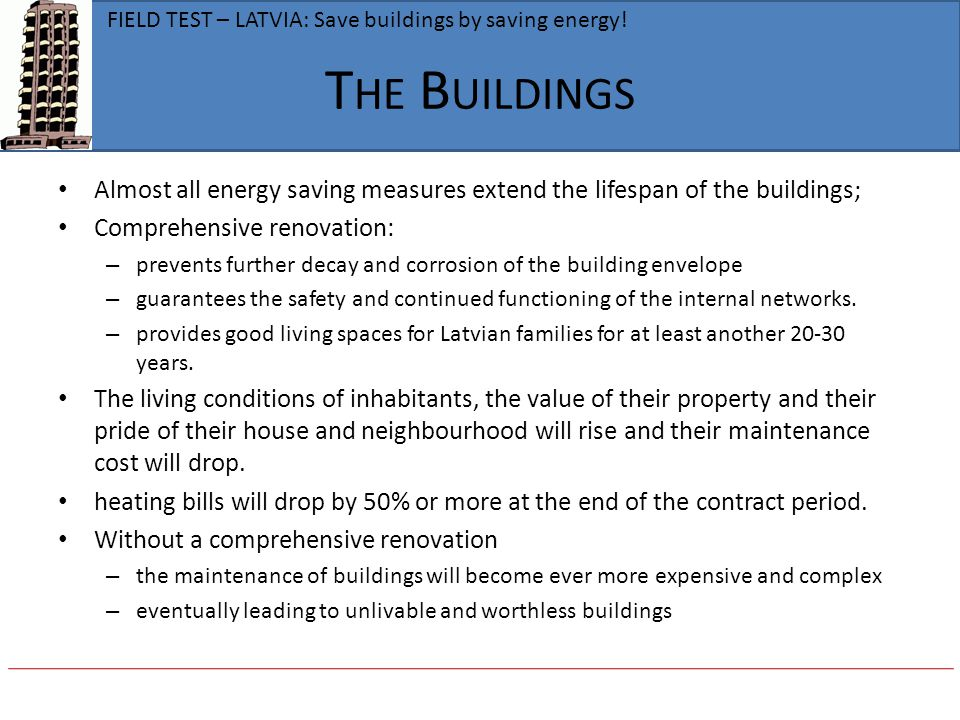 FIELD TEST – LATVIA: Save buildings by saving energy!
