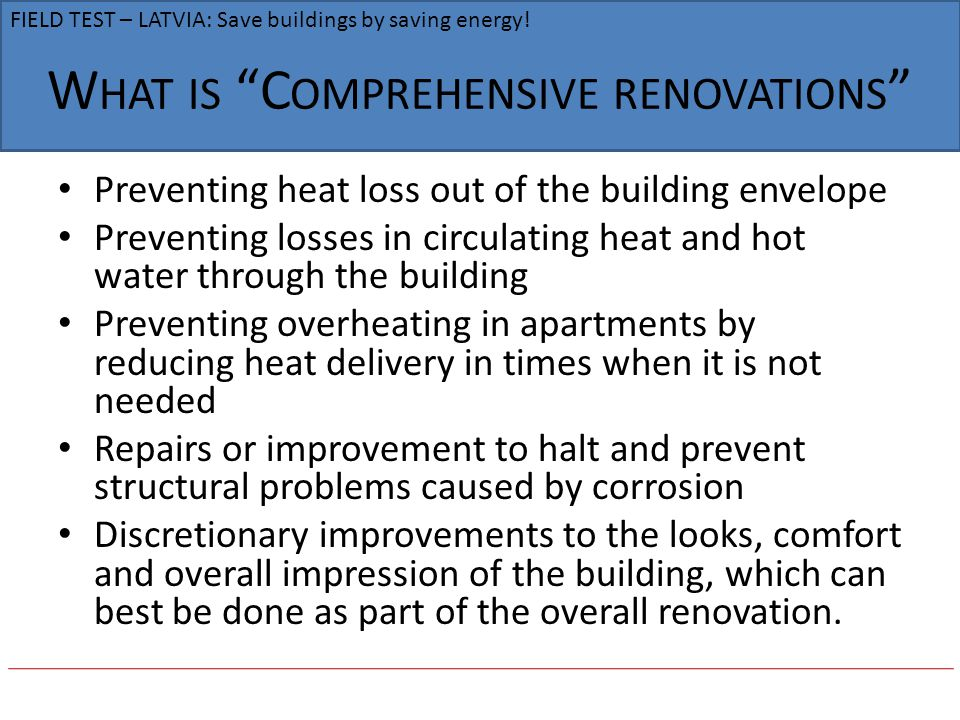 What is Comprehensive renovations