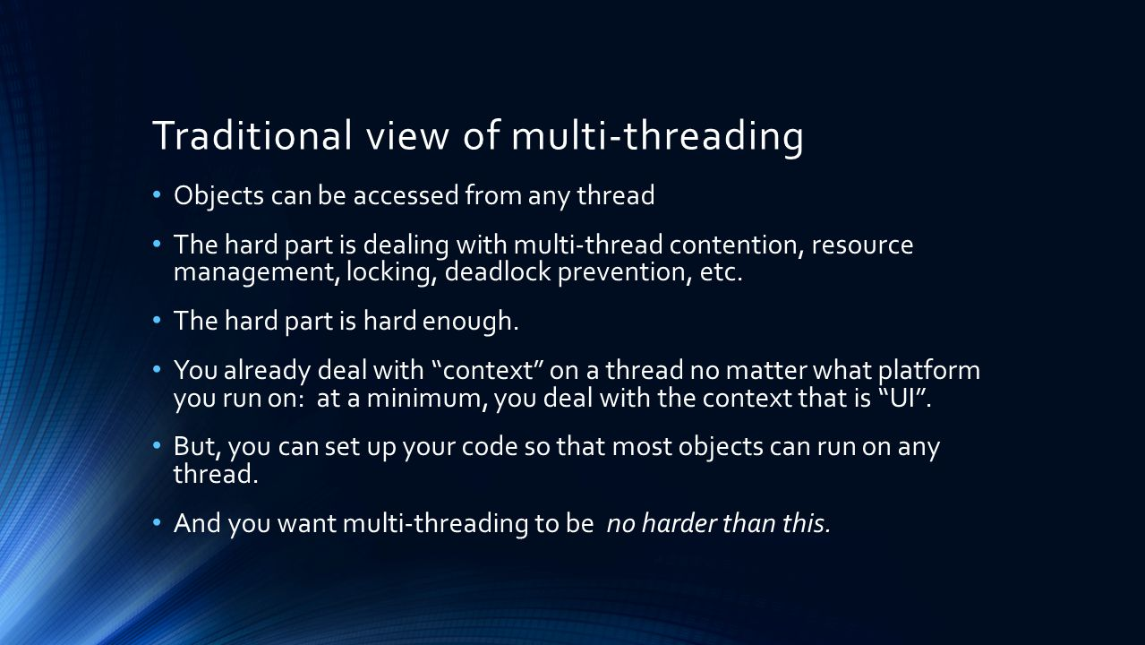 Traditional view of multi-threading