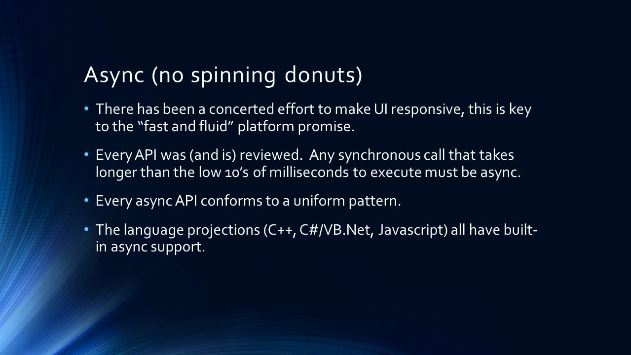 Async (no spinning donuts)