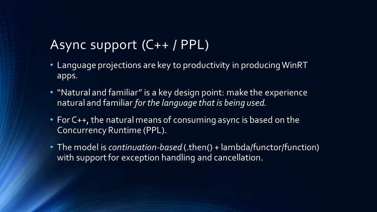 Async support (C++ / PPL)