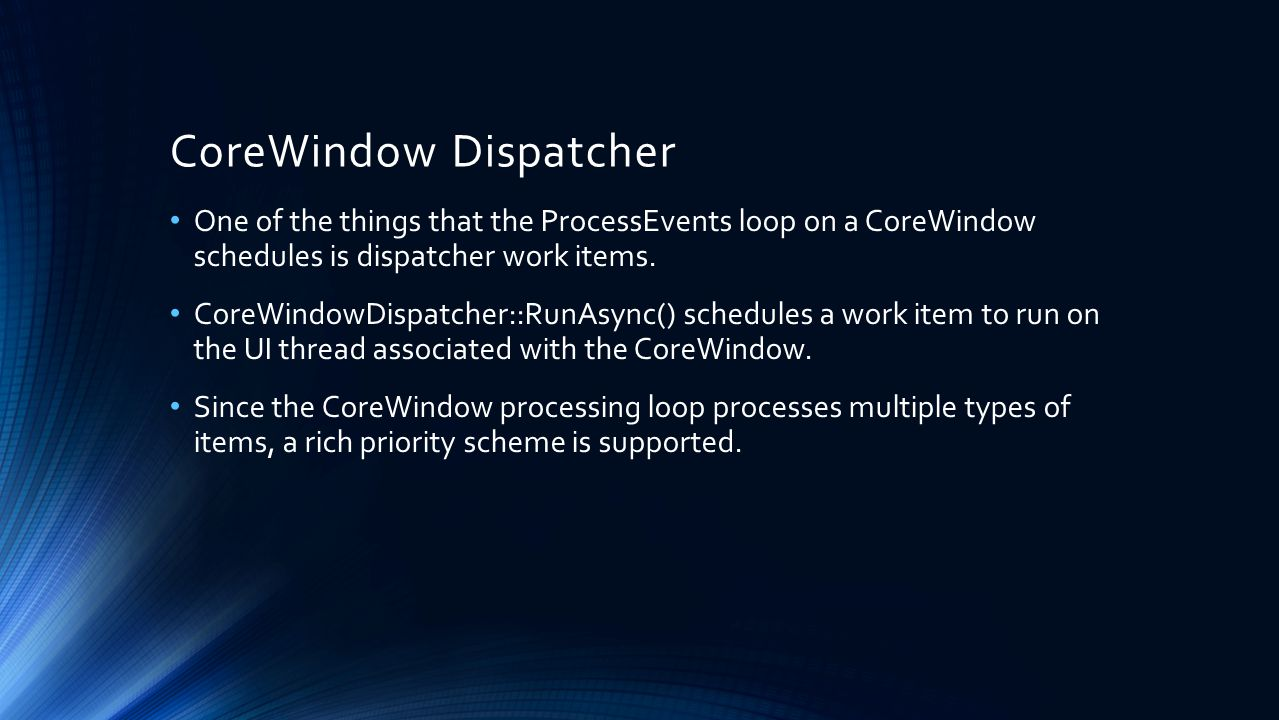 CoreWindow Dispatcher
