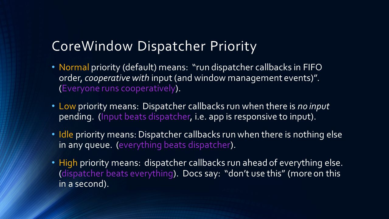 CoreWindow Dispatcher Priority