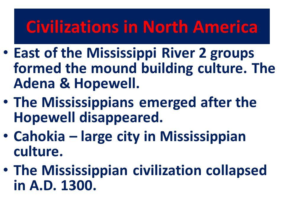 Civilizations in North America